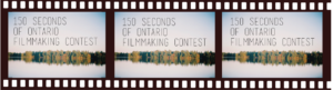 150 Seconds Of Ontario Filmmaking Contest