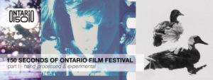 150 Seconds of Ontario Film Festival – PART ONE: Hand-Processed & Experimental